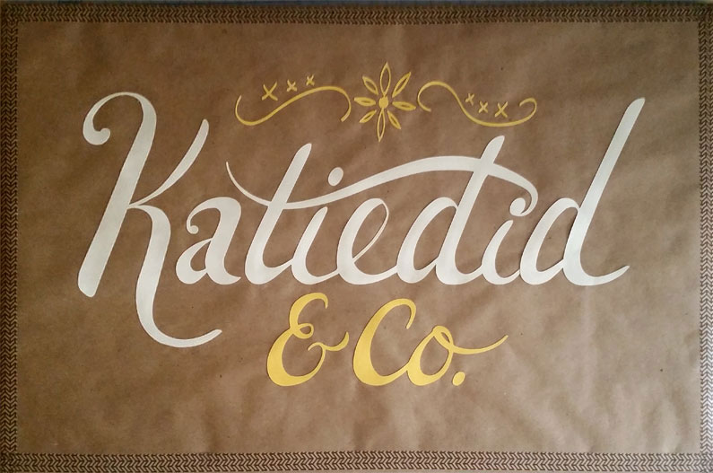Katiedid & Co. Sign - Hand-lettered Logo